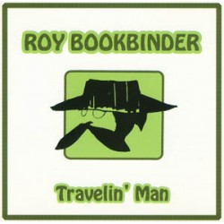 Roy Book Binder - Travelin' Man