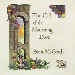 Suni McGrath - The Call of the Mourning Dove