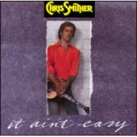 Chris Smither - It Ain't Easy