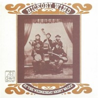 Hickory Wind - At The Wednesday Nite Waltz
