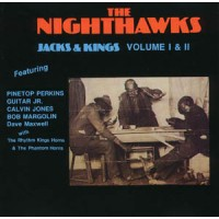The Nighthawks with Jimmy Thackery - Jacks & Kings, Volumes I & II