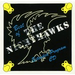 The Nighthawks with Jimmy Thackery - Best of The Nighthawks