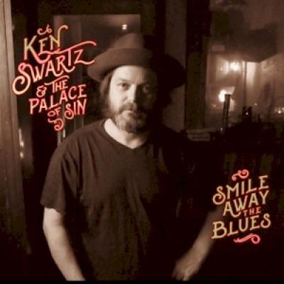 Ken Swartz - Smile Away the Blues