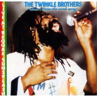 The Twinkle Brothers - When I Throw The Comb Away