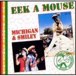 Eek A Mouse/Michigan & Smiley
